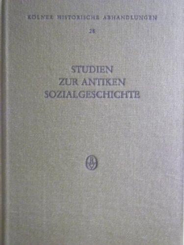 9783412011802: Studien zur antiken Sozialgeschichte: Festschrift Friedrich Vittinghoff (Kölner historische Abhandlungen)