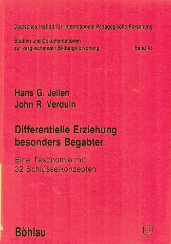 9783412011895: Differentielle Erziehung besonders Begabter. Eine Taxonomie mit 32 Schl�sselkonzepten