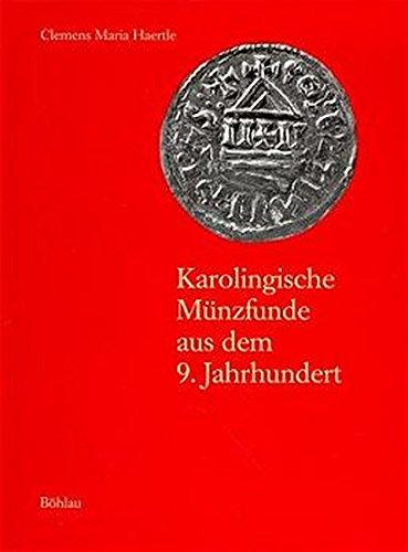 9783412016975: Karolingische Münzfunde aus dem 9. Jahrhundert