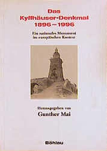 9783412023973: Das Kyffh�user-Denkmal, 1896-1996: Ein nationales Monument im europ�ischen Kontext