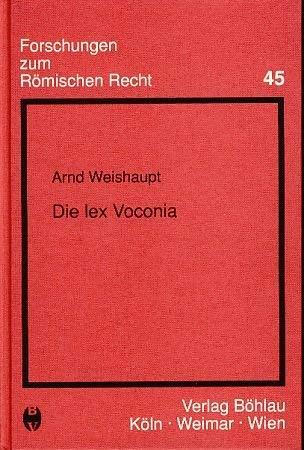 Die Lex Voconia.: Weishaupt, Arnd: