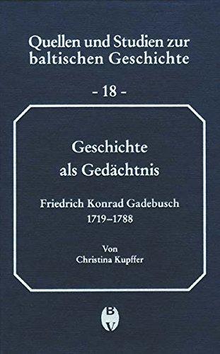 Geschichte als Gedächtnis: Christine Kupffer