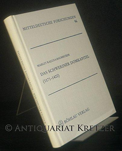 9783412057879: Das Schweriner Domkapitel (1171-1400) (Mitteldeutsche Forschungen)