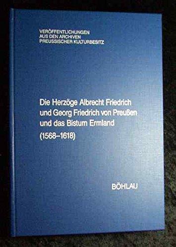 Die Herzöge Albrecht Friedrich und Georg Friedrich: HARTMANN, STEFAN