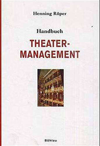 9783412062019: Handbuch Theatermanagement.