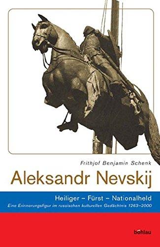 Aleksandr Nevskij: Frithjof Benjamin Schenk