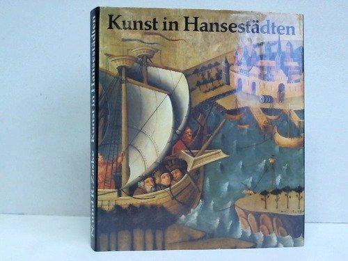 9783412071851: Kunst in Hansestädten