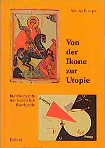 9783412071974: Von der Ikone zur Utopie