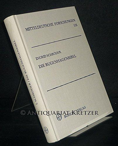 9783412079918: Die Bugenhagenbibel: Untersuchungen zur Übersetzung und Textgeschichte des Pentateuchs (Mitteldeutsche Forschungen) (German Edition)