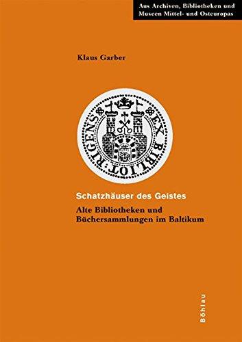 Schatzhäuser des Geistes: Klaus Garber