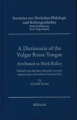 A Dictionarie of the Vulgar Russe Tongue: Mark Ridley