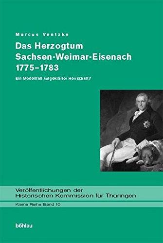 Das Herzogtum Sachsen-Weimar-Eisenach 1775-1883: Marcus Ventzke
