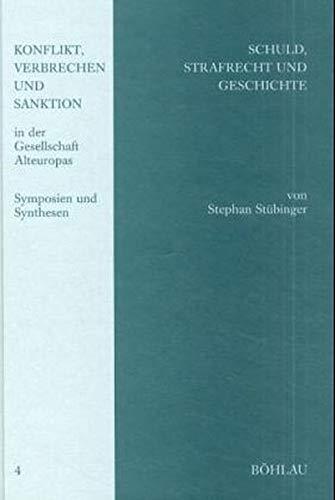 9783412090005: Schuld, Strafrecht und Geschichte