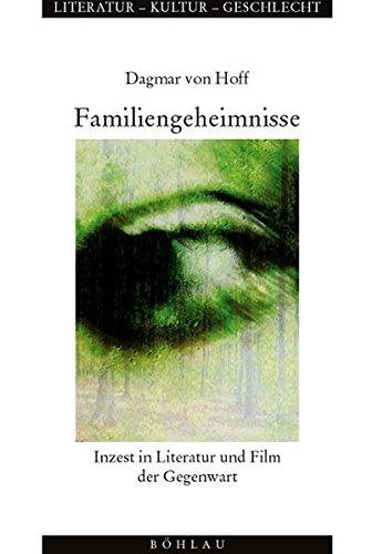 9783412098032: Familiengeheimnisse: Inzest in Literatur und Film der Gegenwart