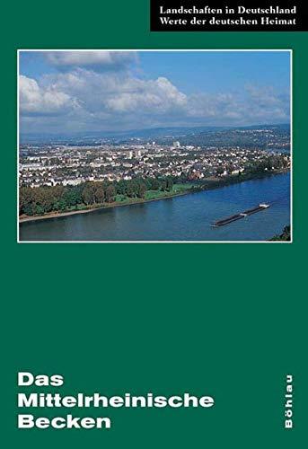 Das Mittelrheinische Becken: Eine landeskundliche Bestandsaufnahme im
