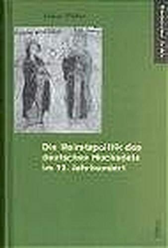 9783412111045: Die Heiratspolitik des deutschen Hochadels im 12. Jahrhundert
