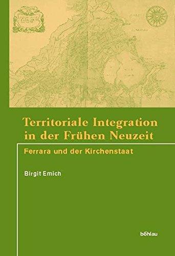 Territoriale Integration in der Frühen Neuzeit: Birgit Emich