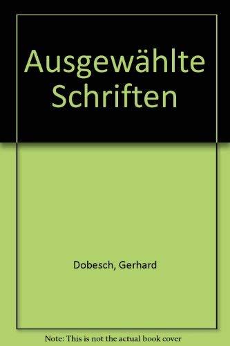 Ausgewahlte Schriften (German Edition): Gerhard Dobesch