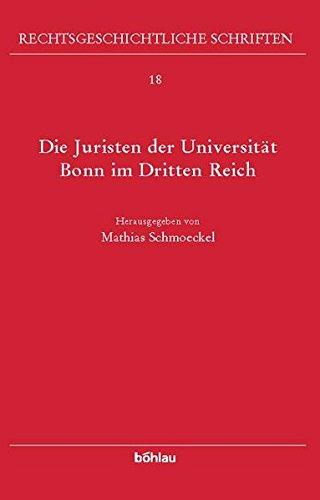 Die Juristen der Universität Bonn im Dritten Reich: Mathias Schmoeckel