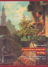 9783412129996: Familienstand: Ledig : Ehelose Frauen und Männer im Bürgertum (1850-1914) (Homme Schriften)