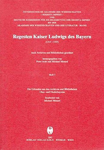 Regesten Kaiser Ludwigs d. Bayern (1314 - 1347): Michael Menzel