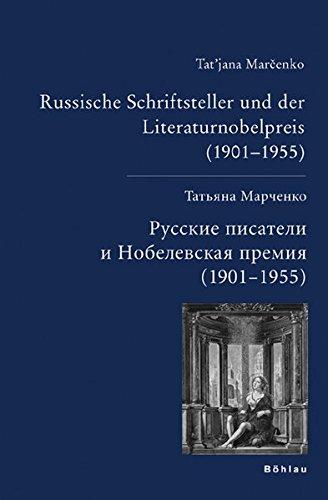 Russische Schriftsteller Und Der Literaturnobelpreis (1901-1955) (Hardback): Tatjana Marcenko