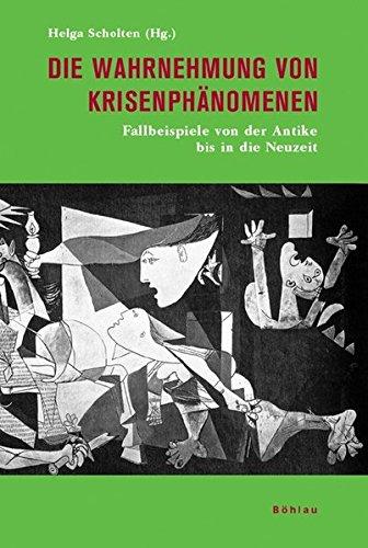 Die Wahrnehmung von Krisenphänomenen: Helga Scholten