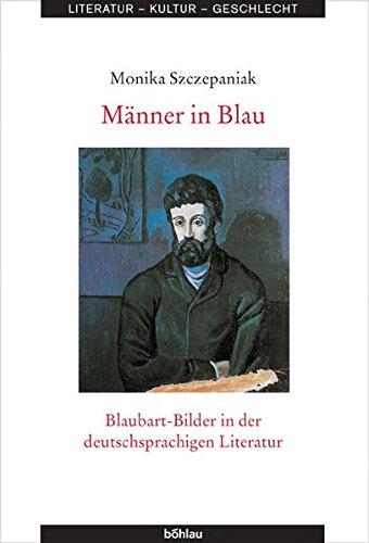 9783412156053: Männer in Blau: Blaubart-Bilder in der deutschsprachigen Literatur