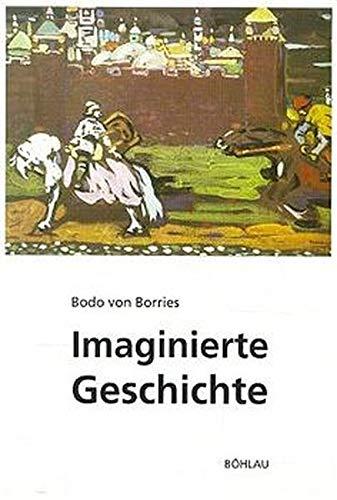 9783412157951: Imaginierte Geschichte: Die biografische Bedeutung historischer Fiktionen und Phantasien