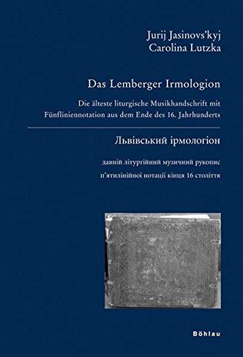 9783412162061: Das Lemberger Irmologion: Die älteste liturgische Musikhandschrift mit Fünfliniennotation aus dem Ende des 16. Jahrhunderts
