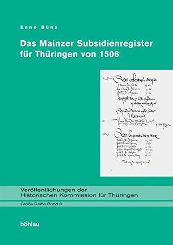 9783412166038: Das Mainzer Subsidienregister fur Thuringen von 1506.
