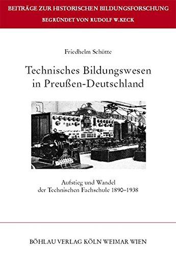 Technisches Bildungswesen in Preußen-Deutschland: Friedhelm Schütte