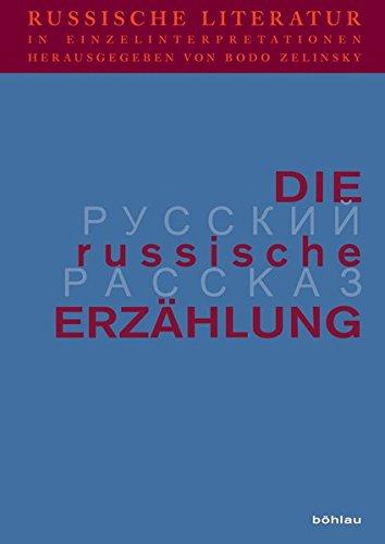 9783412182014: Russische Literatur in Einzelinterpretationen 4. Die russische Erzählung