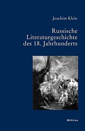 9783412200022: Russische Literatur Im 18. Jahrhundert (Bausteine Zur Slavischen Philologie Und Kulturgeschichte. Reihe A: Slavistische Forschungen) (German Edition)