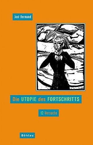 9783412200152: Die Utopie des Fortschritts