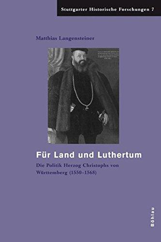Für Land und Luthertum: Matthias Langensteiner