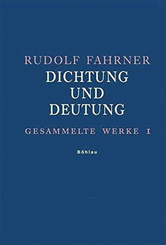 Gesammelte Werke Band 1: Rudolf Fahrner