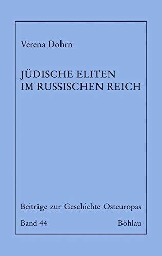 9783412202330: Jüdische Eliten im Russischen Reich: Aufklärung und Integration im 19. Jahrhundert