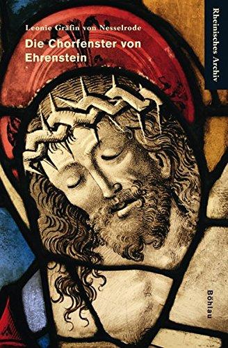 Die Chorfenster von Ehrenstein: Leonie Gräfin von Nesselrode