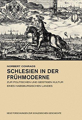 Schlesien in der Frühmoderne: Norbert Conrads