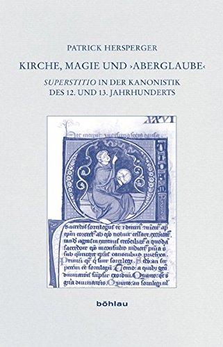Kirche, Magie und >Aberglaube<: Patrick Hersperger