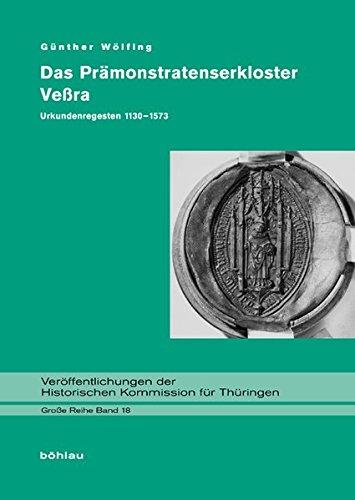 Das Prämonstratenserkloster Veßra: Günther Wölfing