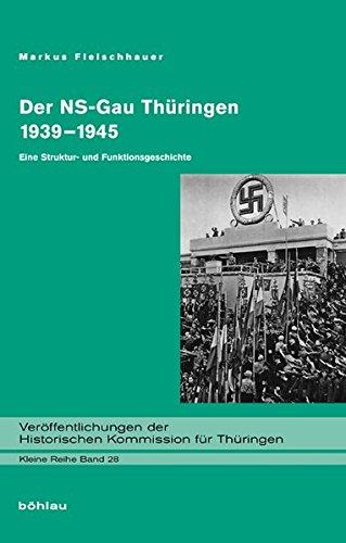 Der NS-Gau Thüringen 1939-1945: Markus Fleischhauer