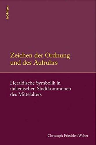 Zeichen der Ordnung und des Aufruhrs: Christoph Friedrich Weber