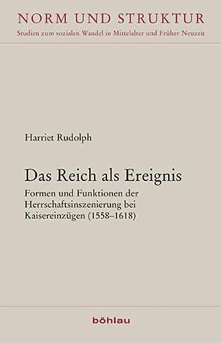 Das Reich als Ereignis: Harriet Rudolph