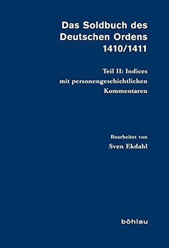9783412205836: Das Soldbuch des Deutschen Ordens 1410/1411 Teil II