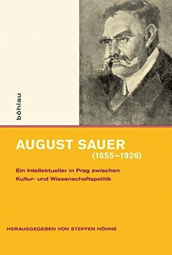 August Sauer (1855-1926): Steffen Höhne