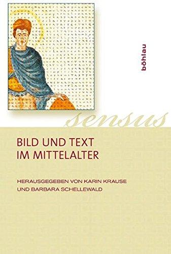 Bild und Text im Mittelalter: Karin Krause