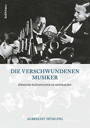 Die verschwundenen Musiker: Albrecht Dümling