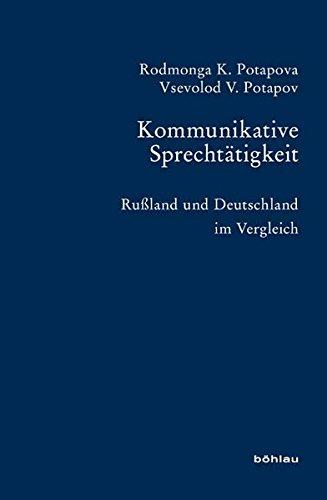 Kommunikative Sprechtätigkeit - Potapova, Rodmonga K. Potapov, Vsevolod V.